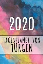 2020 Tagesplaner von J�rgen: Personalisierter Kalender f�r 2020 mit deinem Vornamen