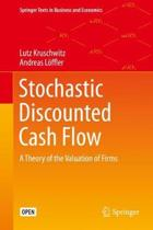Stochastic Discounted Cash Flow: A Theory of the Valuation of Firms