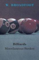 Billiards: Miscellaneous Strokes