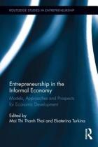 Entrepreneurship in the Informal Economy