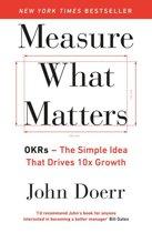 Boek cover Measure What Matters van John Doerr