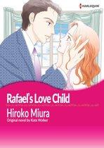 RAFAEL'S LOVE-CHILD