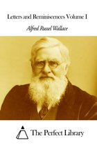 Letters and Reminiscences Volume I