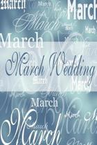 Wedding Journal March Wedding