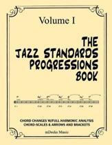 The Jazz Standards Progressions Book Vol. I