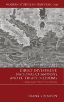 Direct Investment, National Champions and EU Treaty Freedoms