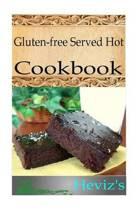 Gluten-Free Served Hot