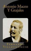 Antonio Maceo Y Grajales