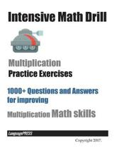 Intensive Math Drill Multiplication Practice Exercises