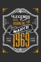 Legends Were Born in March 1969 One Of A Kind Limited Edition: Weekly 100 page 6 x9 Dated Calendar Planner and Notebook For 2019-2020 Academic Year