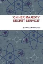 'On Her Majesty Secret Service'