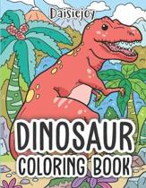 Dinosaur Coloring Book: Coloring Books for Kids Ages 4-8 - Dinosaur Coloring Books Fun Activity (US VERSION)
