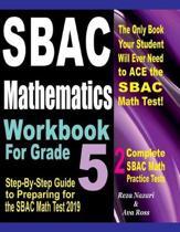 Sbac Mathematics Workbook for Grade 5