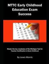 Mttc Early Childhood Education Exam Success