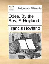 Odes. by the Rev. F. Hoyland