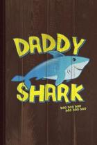 Daddy Shark Father's Day Gift Journal Notebook
