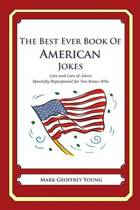 The Best Ever Book of American Jokes