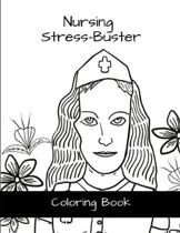 Nursing Stress-Buster Coloring Book