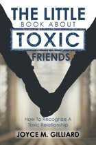 The Little Book about Toxic Friends