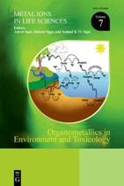 Organometallics in Environment and Toxicology