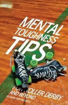 Mental Toughness Tips