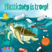 Leesserie Estafette - Plasticsoep is troep!