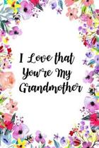 I Love That You're My Grandmother