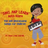 Sing and Learn with Diana