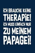 Therapie? Lieber Papageien