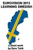 Eurovision 2013: Learning Swedish
