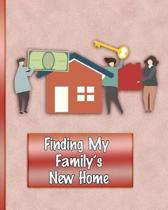 Finding My Family's New Home