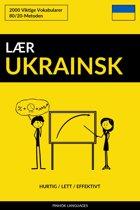 Lær Ukrainsk: Hurtig / Lett / Effektivt: 2000 Viktige Vokabularer