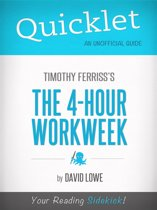 Quicklet on The 4-Hour Work Week by Tim Ferriss