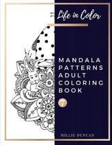 MANDALA PATTERNS ADULT COLORING BOOK (Book 7)