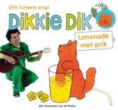 Dikkie Dik - Limonade met prik (Luisterboek)