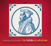 Van Calvijn tot calvinisme CD (luisterboek)