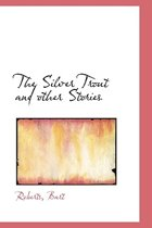 The Silver Trout and Other Stories