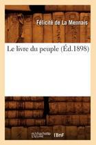 Le Livre Du Peuple (�d.1898)