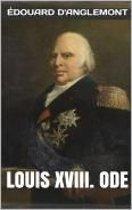 Louis XVIII. ode