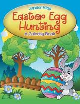 Easter Egg Hunting (a Coloring Book)