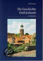 Die Geschichte Ostfrieslands