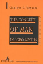 Concept of Man in Igbo Myths