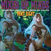 Mixed Up Minds, Pt. Eight: Obscure Rock & Pop From the British Isles 1970-1974