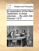 An Exposition of the New Testament, in Three Volumes