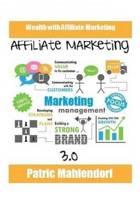 Affiliate Marketing 3.0