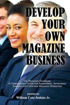 Develop Your Own Magazine Business