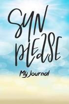Sun Please My Journal