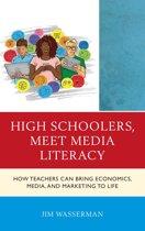 High Schoolers, Meet Media Literacy