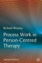 Process Work in Person-Centred Therapy