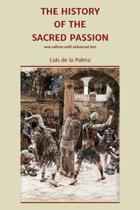 The History of the Sacred Passion